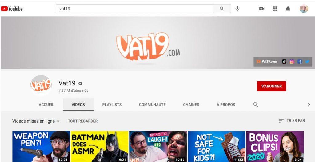 La chaine youtube de la marque Vat19